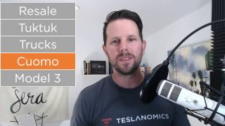 Tesla Model 3 Release Date, Governor Cuomo, Tesla Trucks and Resale Value - Teslanomics Live