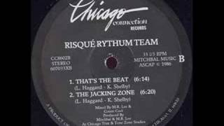 Risque Rythum Team The Jacking Zone