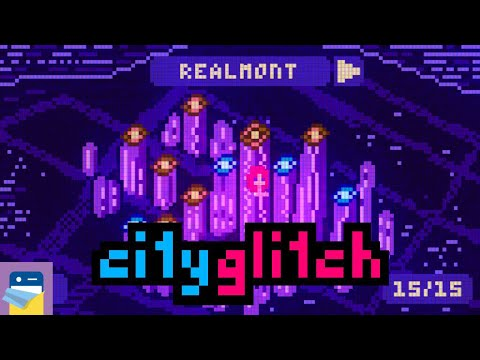 cityglitch: Chapter 1, Realmont Levels 1 - 15 Walkthrough & iOS iPhone Gameplay (by Peter Rockwell)