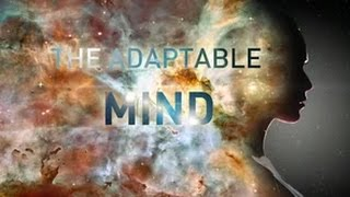 The Adaptable Mind (11 min Cloud Film)