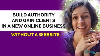 Entrepreneurs, Coaches - Create Authority & Professionalism, GET PAID - don't make a website first!