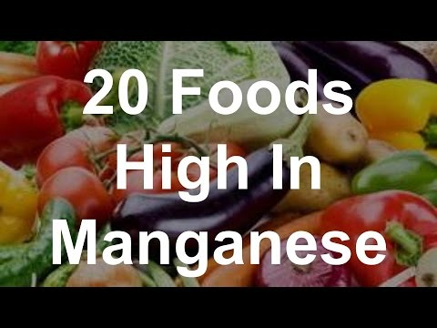 20 Foods High In Manganese