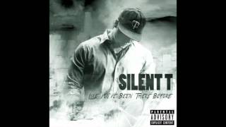 Silent T - Real Chick Real Fast