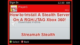 Install A Stealth Server on a RGH/JTAG Xbox 360