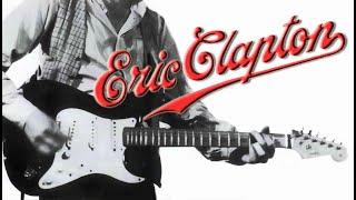 ERIC CLAPTON - Everybody Oughta Make A Change/Rita Me - 1983
