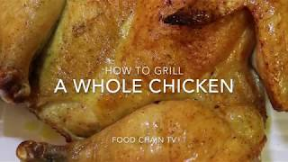 How to cook a whole chicken on the grill easy recipe