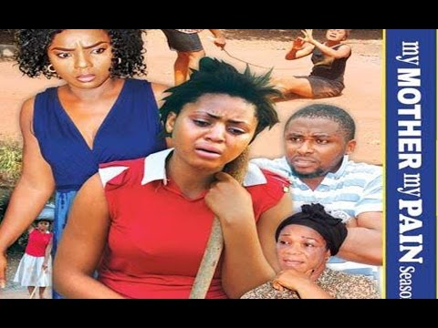 Download My Mother My Pain  Season 6 -  2017 Latest Nigerian Nollywood Movie
