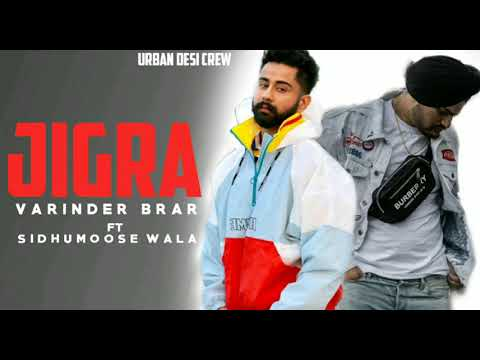 JIGRA || VARINDER BRAR feat:SIDHU MOOSE WALA || JATT LIFE STUDIO ||LATEST PUNJABI SONG 2019
