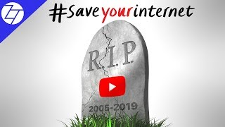 The END of YouTube - Article 13 EXPLAINED!
