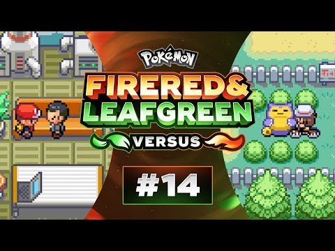 Pokemon FireRed and LeafGreen Versus - EP14 | THIS MIGHT BE GG