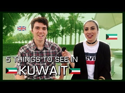 5 Things To See And Do In KUWAIT [From a Kuwaiti]