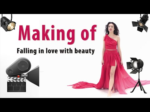 Making of video Falling in love with beauty. English version