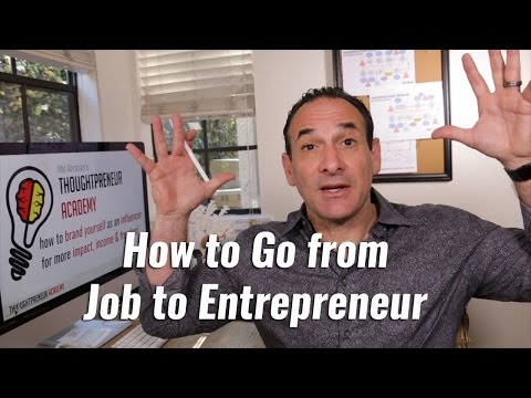 How to Go from Job to Entrepreneur