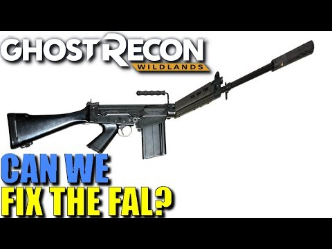 Ghost Recon Wildlands UNFU*KING THE FAL