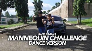 Mannequin Challenge Dance Version | Ranz and Niana