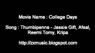 College Days Malayalam movie song Thumbipenne - Jassie Gift, Afsal, Reemi Tomy, Kripa