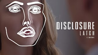 disclosure   latch feat  sam smith   official video