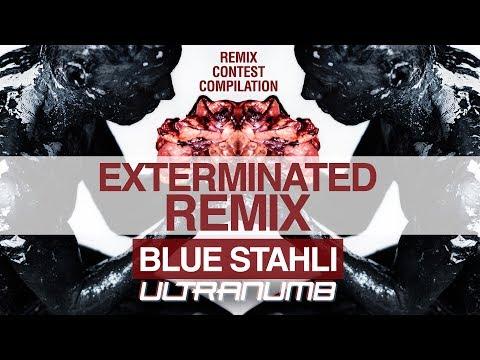 Blue Stahli  ULTRAnumb Exterminated Remix