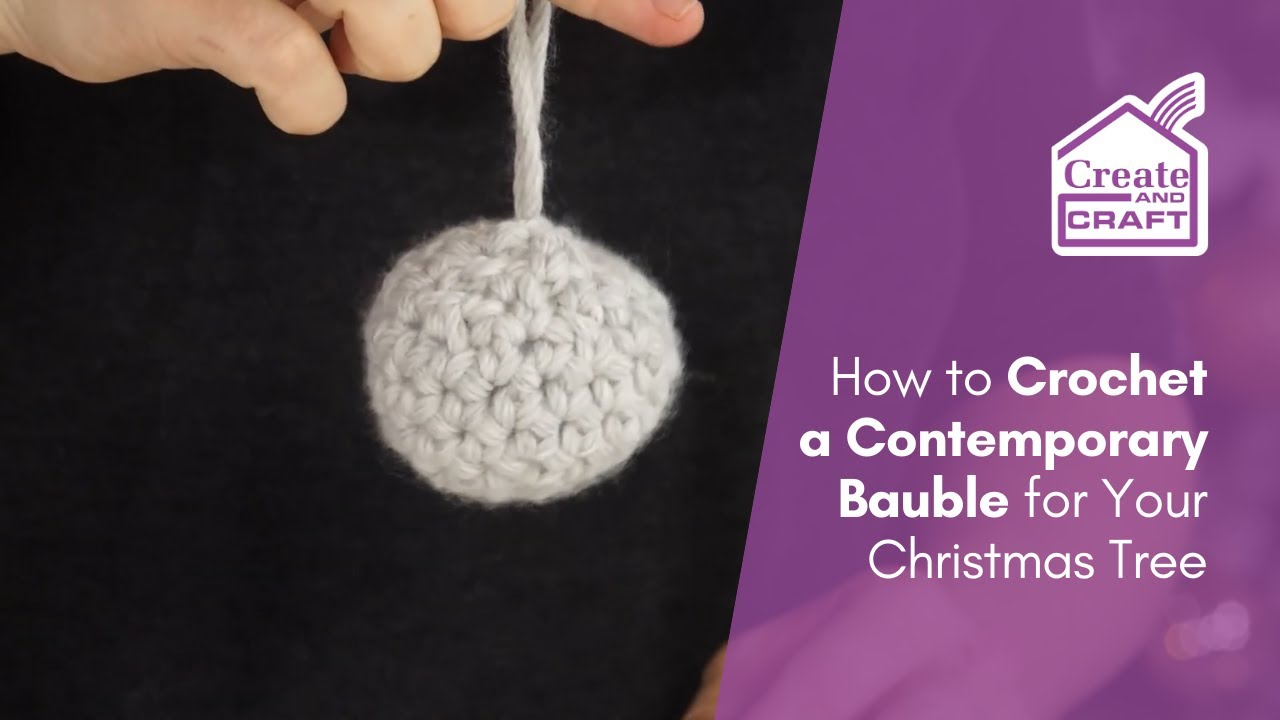 How To Crochet A Christmas Bauble Youtube