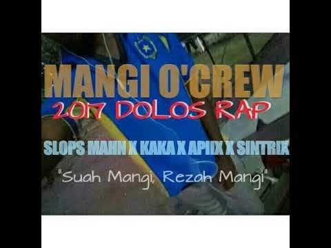 Mangi O'Crew (Dolos Rap) Slops x Kaka x Apix x Sintrix