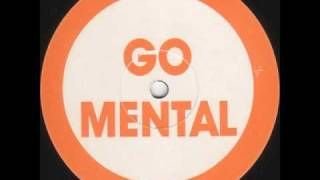 Go Mental - Someday [GM 101]