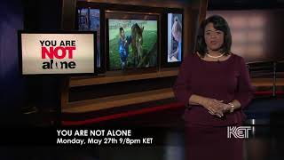 You Are Not Alone Episodes 3 and 4 | Inside Youth Mental Health | KET