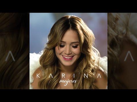 Karina - Lo Dudo - Tema Nuevo 2016