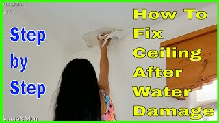 DIY How to Fix Ceiling Water Damage Due to Roof Leakage