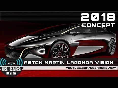 2018 ASTON MARTIN LAGONDA VISION CONCEPT Review