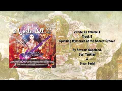 Serj Tankian, Stewart Copeland & Omar Fadel - Spinning Mysteries at the Sacred Groove (Teaser)