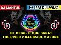 Dj Jedag Jedug The River X Darkside X Alone Mashup Viral Cocok Buat Song Tik Tok  Mp3 - Mp4 Download