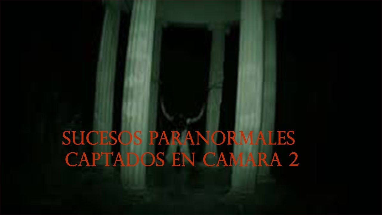 Videos Paranormales 2