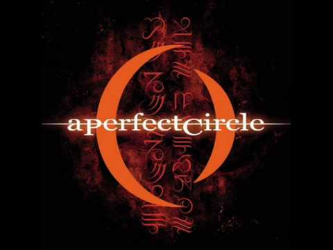 A Perfect Circle -Counting Bodies Like Sheep to the Rhythm of the War Drums