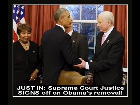 just-in:-supreme-court-justice-signs-off-on-obama's-removal!