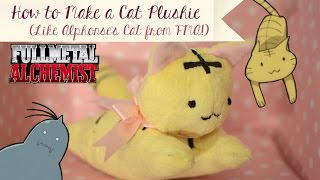 How To Make a Cat Stuffed Animal/Plushie (Fullmetal Alchemist: Alphonse