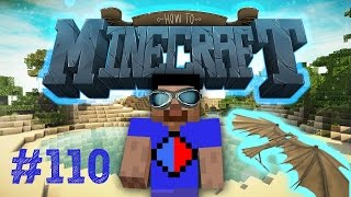 Minecraft SMP HOW TO MINECRAFT #110
