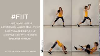 FIIT | 4 Medicine Ball Moves To Work Your Entire Bod