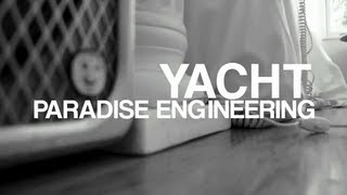 YACHT - Paradise Engineering - FILTER Magazine