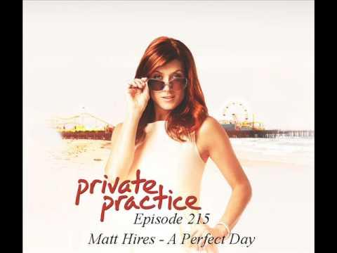 Matt Hires - A Perfect Day