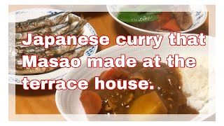 Terrace House Karuizawa edition It is a recipe of curry which Masao...
