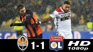 Shakhtar vs   Lyon 1-1 Champions League 12/12/2018 HD