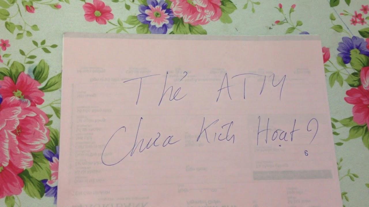 Thẻ ATM chưa kích hoạt là gì