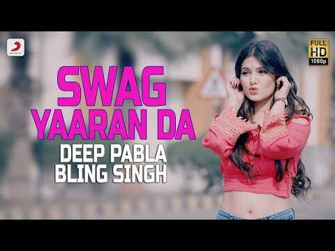 Deep Pabla - Swag Yaaran Da |  Bling Singh | Latest Punjabi Hit Song 2017