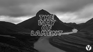 The Way Of Lament | Week Three | The Wounded Healer