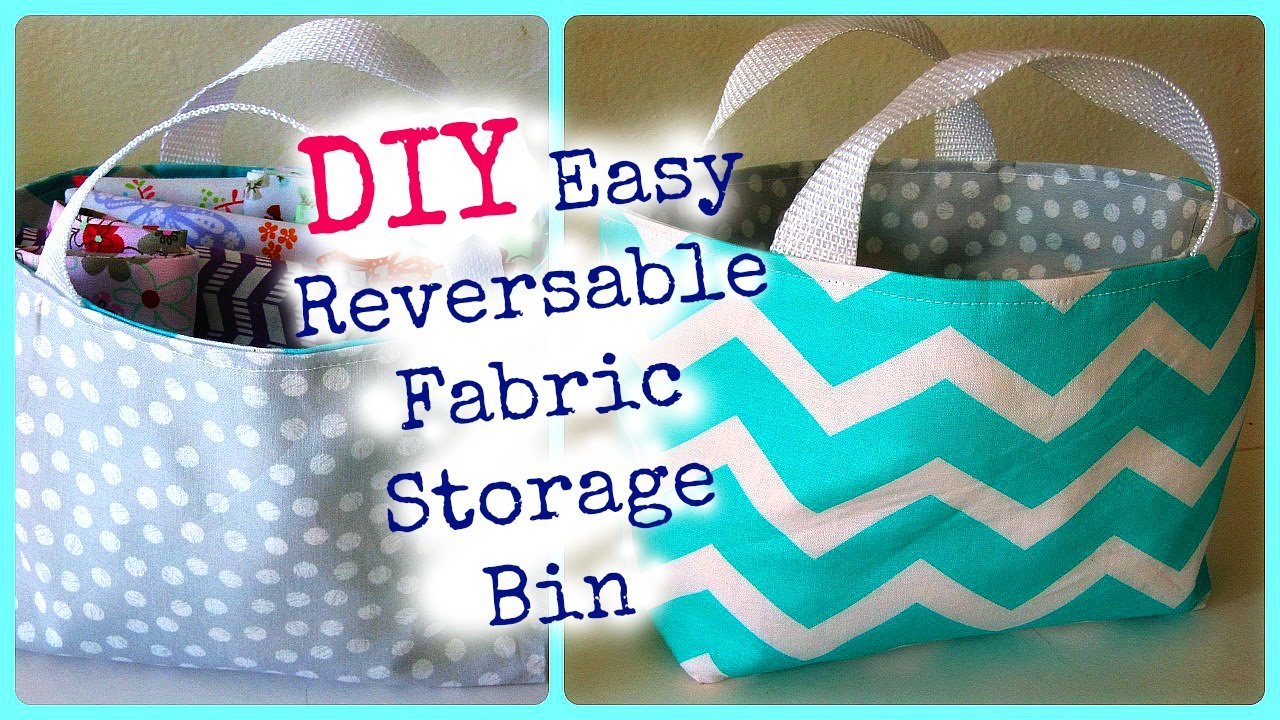 Diy: Easy Reversable Fabric Storage Bin   YouTube