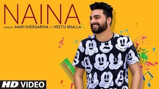 Naina Mani Shergarhia Neetu Bhalla Free MP3 Song Download 320 Kbps