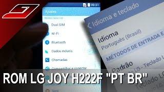 Stock Rom LG Joy H222F - PT BR (Português do Brasil)