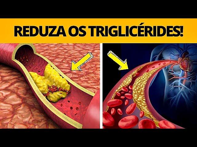 TRIGLICÉRIDES - como reduzir de forma rápida e natural!