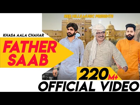 Father Saab (Full Video) | Khasa Aala Chahar | Raj Saini | New Haryanvi Songs Haryanavi 2020
