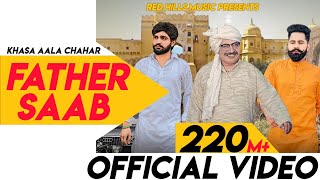 Father Saab Full Khasa Aala Chahar Raj Saini New Haryanvi Songs Haryanavi 2019